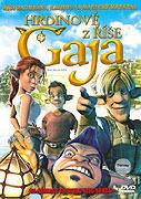 Hrdinové z říše Gaja (2004)