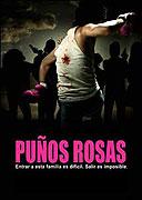Růžové pěsti (2004)