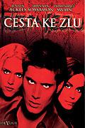 Cesta ke zlu (2005)
