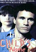 Ve jménu dítěte (1991)