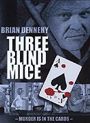 Tři slepé myšky (2001)