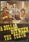 Dollaro tra i denti, Un (1967)