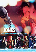 Norah Jones & the Handsome Band: Live in 2004 (2004)
