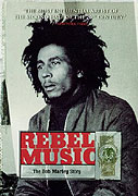 Bob Marley: Rebel Music (2000)