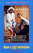 Kam s její mrtvolou (1990)
