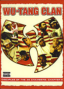Wu-Tang Clan: Disciples of the 36 Chambers, Chapter 2 (2004)