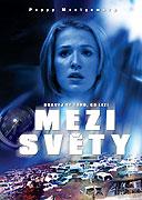 Mezi světy (2005)