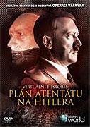 Virtuální historie: Plán atentátu na Hitlera (2004)