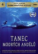 Dobrodružství oceánů: Tanec modrých andělů (2004)
