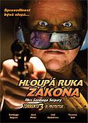Hloupá ruka zákona (2005)