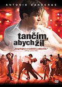 Tančím, abych žil (2006)