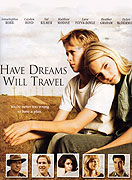 Have Dreams, Will Travel (2007)