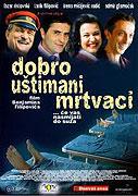 Dobro ustimani mrtvaci (2005)