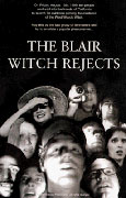 Blair Witch Rejects, The (1999)