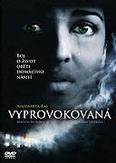 Vyprovokovaná (2006)