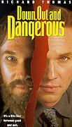 Zoufalý a nebezpečný (1995)