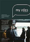 My zděs (2005)