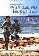 """Abys na mne nezapomněl<span class=""""name-source"""">(festivalový název)</span> (2005)"""