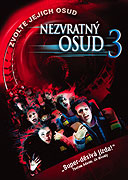 Nezvratný osud 3 (2006)