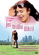 Jen trošku štěstí (2006)