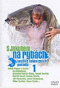 S Jakubem na rybách (2005)