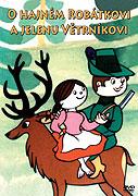 O hajném Robátkovi a jelenu Větrníkovi (1978)