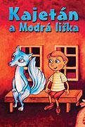 Kajetán a Modrá liška (2005)