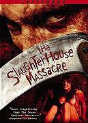 Slaughterhouse Massacre, The (2005)