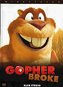 Gopher Broke (2004)