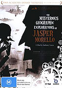 Mysterious Geographic Explorations of Jasper Morello, The (2005)