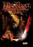 Jolly Roger: Masakr v zálivu (2005)