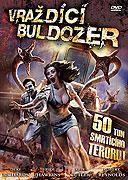 Vraždící buldozer (2009)