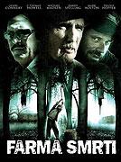 Farma smrti (2006)