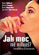 Jak moc mě miluješ? (2005)