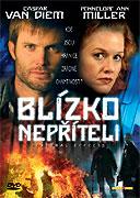 Blízko nepříteli (2005)