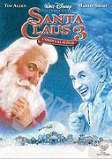 Santa Clause 3: Úniková klauzule (2006)