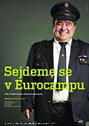 Sejdeme se v Eurocampu (2005)
