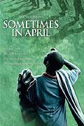 Někdy v dubnu (2005)