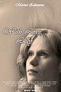 S ljubovju. Lilja (2003)