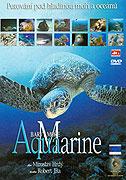 Aquamarine - barvy moře (2004)