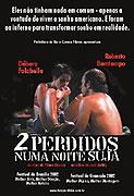 Dois Perdidos Numa Noite Suja (2002)