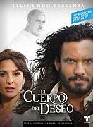 Cuerpo del deseo, El (2005)
