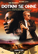 Dotkni se ohně (2006)