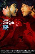 """Blue Cha Cha<span class=""""name-source"""">(festivalový název)</span> (2005)"""
