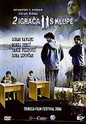 """Dva hráči na střídačce<span class=""""name-source"""">(festivalový název)</span> (2005)"""