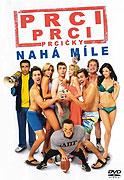 Prci, prci, prcičky: Nahá míle (2006)