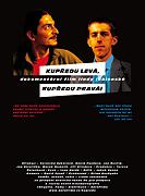 Kupředu levá, kupředu pravá (2006)