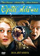 Opilí slávou (2006)