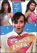 Shaadi Se Pehle (2006)