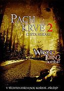 Pach krve 2: Cesta nikam (2007)